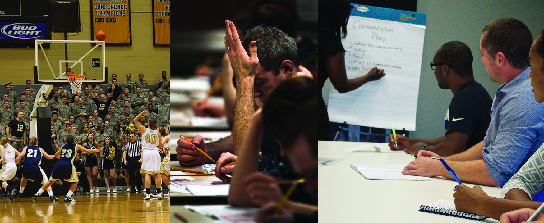 Three photographs show people engaged in activities. From left to right, a basketball game, taking a test, listening to a presentation.