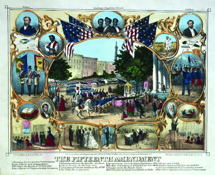 "A print from 1870 that shows several scenes of African Americans participating in everyday activities. Under the scenes is the text ""The Fifteenth Amendment""."