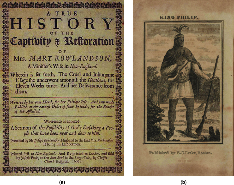 """Image (a) shows the front cover of Mary Rowlandson's captivity narrative, including the subtitle """"Wherein is set forth, The Cruel and Inhumane Usage she underwent amongst the Heathens, for Eleven Weeks time: And her Deliverance from them."""" Image (b) is a portrait of Metacom (King Philip), who wears a headband with four feathers and a cloak and carries a long gun or musket."""