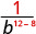 1 divided by b to the power of 12 minus 8.