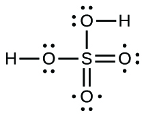 A Lewis structure shows a hydrogen atom single bonded to an oxygen atom with two lone pairs of electrons. The oxygen atom is single bonded to a sulfur atom. The sulfur atom is double bonded to two oxygen atoms, each of which have three lone pairs of electrons, and single bonded to an oxygen atom with two lone pairs of electrons. This oxygen atom is single bonded to a hydrogen atom.