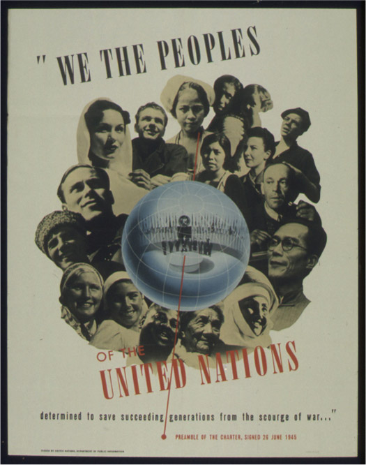 A collage of faces of different ethnicities around a globe. Inside the globe is a scene of men standing behind a circular desk. Behind them are multiple different flags. The poster reads