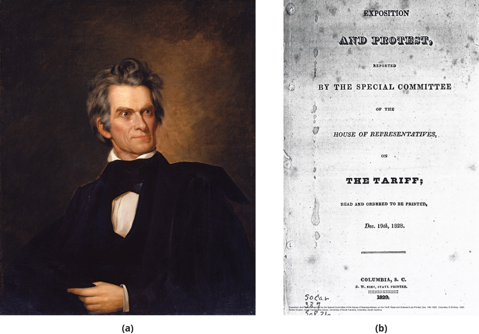 Panel (a) is a portrait of John Calhoun. Panel (b) is an image of the first page of the South Carolina Exposition and Protest.
