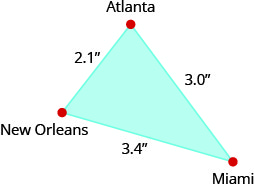 """The above image shows a triangle. Each angle is labeled, clockwise, """"Atlanta"""", """"Miami"""", and """"New Orleans"""". The side that extends from Atlanta to Miami is labeled 3 inches. The side that extends from Miami to New Orleans is labeled 3.4 inches and the side extending from New Orleans to Atlanta is labeled 2.1 inches."""