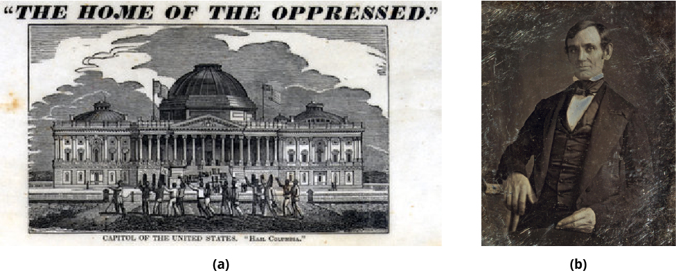 "Figure (a), titled ""The Home of the Oppressed,"" shows shackled slaves walking in front of the Capitol building. Figure (b) is a picture of young Abraham Lincoln."