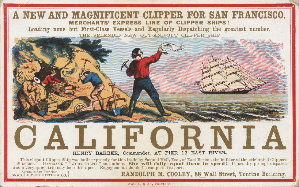 Advertisement showing a clipper ship on the right and men with picks and mining carts on the left in front of an open mine. The word California features prominently on the page below the illustration. Above the illustration, text reads