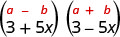 The product of 3 plus 5 x and 3 minus 5 x. Above this is the general form a plus b, in parentheses, times a minus b, in parentheses.